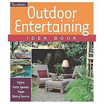 Plein air livre divertissant d'idée (Idea Book (Taunton maison)) (Taunton accueil idée livres)