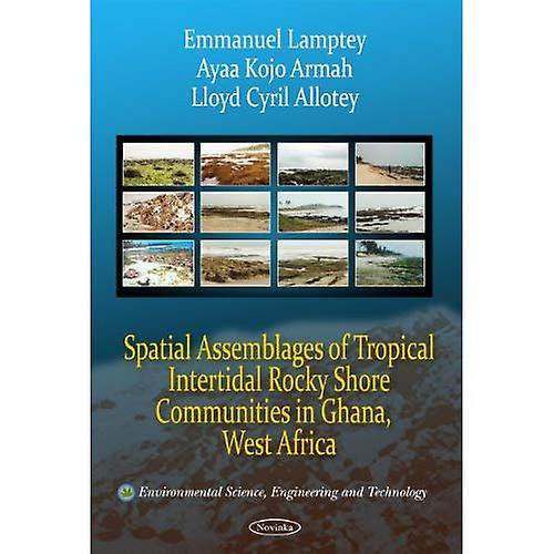 Spatial Assemblages of Tropical Intertidal Rocky Shore Communicravates in Ghana, West Africa