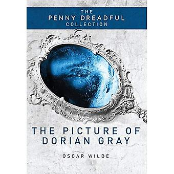 The Picture of Dorian Gray (The Penny Dreadful Collection)