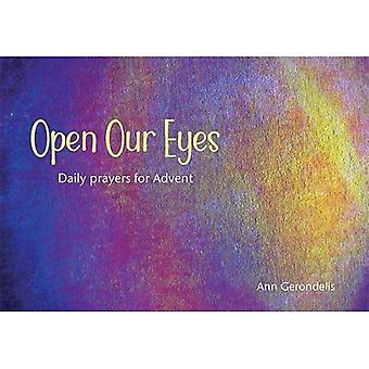 Open Our Eyes: Daily Prayers for Advent