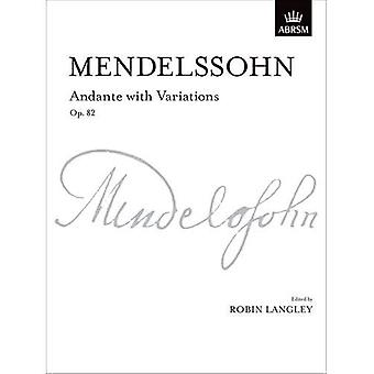 Andante with Variations, Op. 82 (Signature Series (ABRSM))