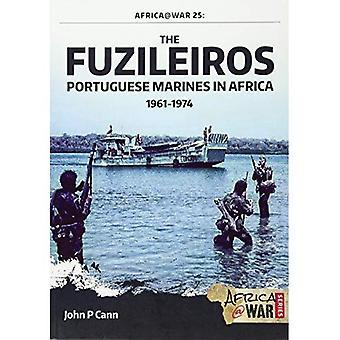 The Fuzileiros: Portuguese Marines in Africa, 1961-1974 (Africa@War)
