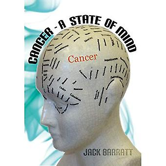 Cancer - A State of Mind