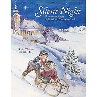 Silent Night: The Wonderful� Story of the Beloved Christmas Carol