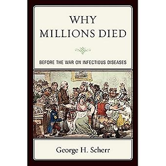 Why Millions Died: Before the War on Infectious Diseases