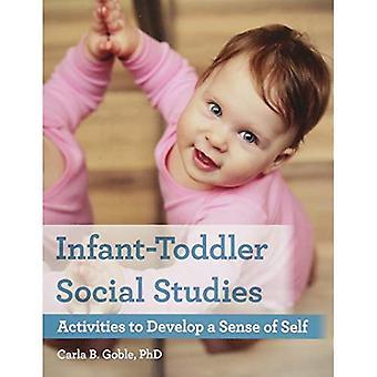 Infant-Toddler Social Studies: Activiteiten te ontwikkelen van een gevoel van eigenwaarde