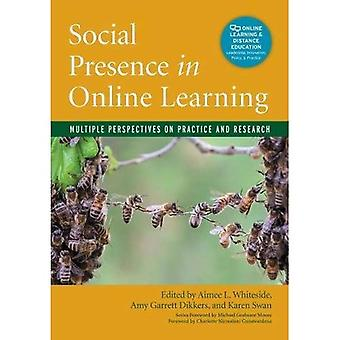 Social Presence in Online Learning: Multiple Perspectives on Practice and Research (Online Learning and Distance Education)