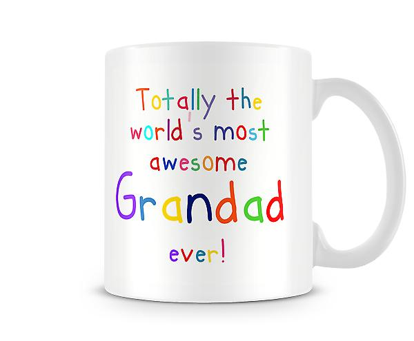 Worlds Most Awesome Grandad Mug
