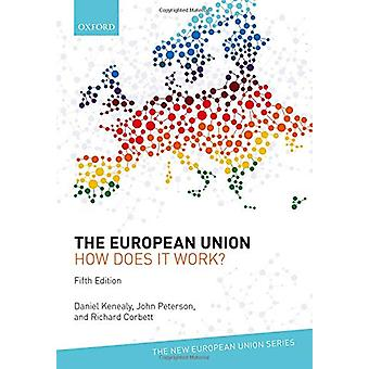 The European Union - how does it work? 5e by The European Union - how d
