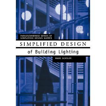 Schiler でシンプルなデザインの建物照明