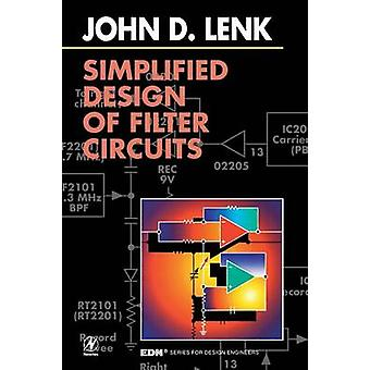 Simplified Design of Filter Circuits by Lenk & John D.
