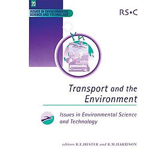 Transport and the Environment by Harrison & R M