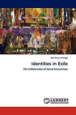 Identities in Exile by Misago & Jean Pierre