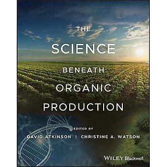 Organic Agriculture: Science� and Practice