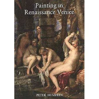 Painting in Renaissance Venice by Peter umfrey