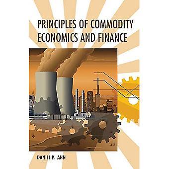 Principios de economía y Finanzas de las materias primas (la prensa MIT)