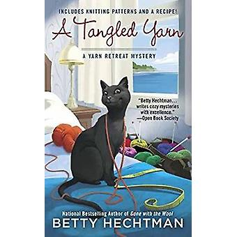 A Tangled Yarn by Betty Hechtman - 9780425282687 Book
