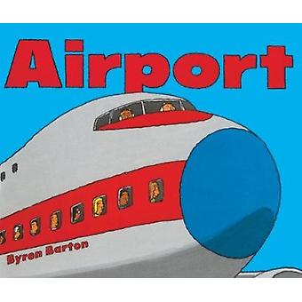 Airport by Byron Barton - 9780833506726 Book
