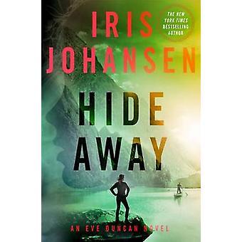 Hide Away by Iris Johansen - 9781250075826 Book