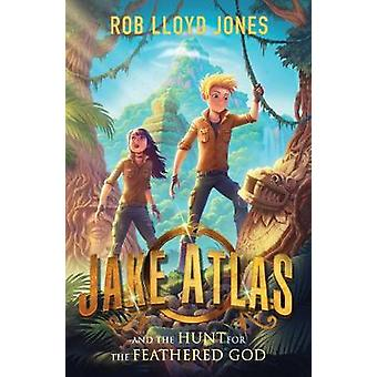 Jake Atlas and the Hunt for the Feathered God by Rob Lloyd Jones - 97