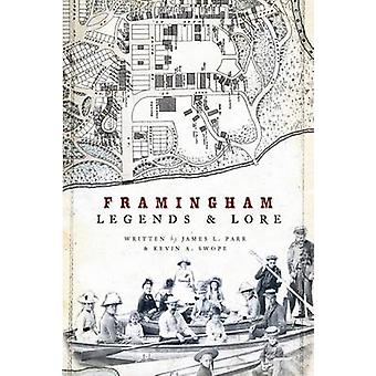 Framingham Legends & Lore by James Parr - Kevin A Swope - 97815962956