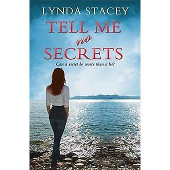 Tell Me No Secrets by Lynda Stacey - 9781781894163 Book