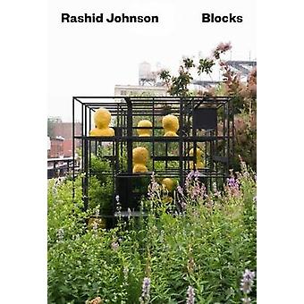 Rashid Johnson - Blocks by Michaela Unterdorfer - 9783954761685 Book