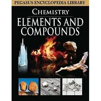 Elements and Compounds by Pegasus - 9788131912546 Book
