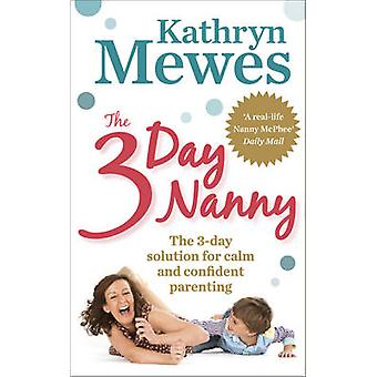 3Day Nanny by Kathryn Mewes