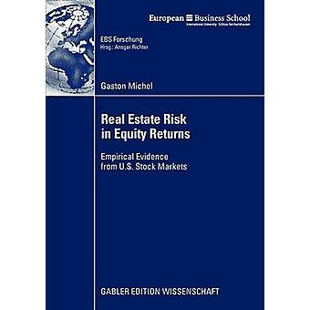 Real Estate Risk in Equity Returns  Empirical Evidence from U.S. Stock Markets by Michel & Gaston