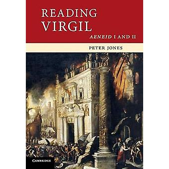 Reading Virgil by Peter Jones