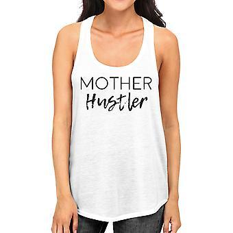 Mutter Hustler Frauen weißer Baumwolle Tank-Top modisches Design Graphic Tee