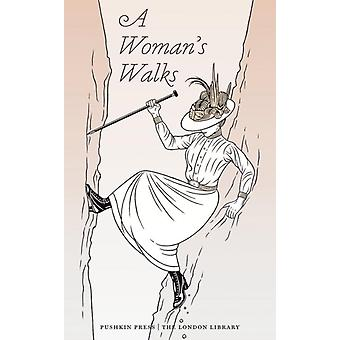 Womans Walks by Various Authors