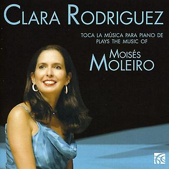 Moleiro - Clara Rodriguez Plays the Music of Mois S Moleiro [CD] USA import