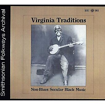 Virginia traditioner - icke-Blues sekulära svart musik [CD] USA import