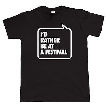 Ich wäre lieber bei einem Festival, Mens Funny T-Shirt