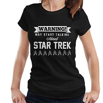 Warning May Start Talking About Star Trek Text Women's T-Shirt