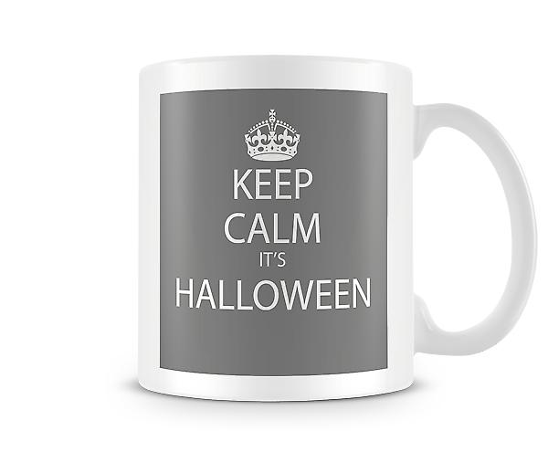 Keep Calm It's Halloween Printed Mug