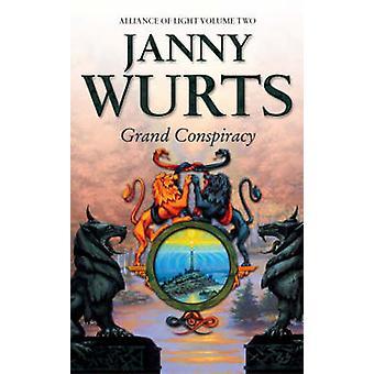 Grand konspirasjon - andre bok av Alliansen i lys av Janny Wurts