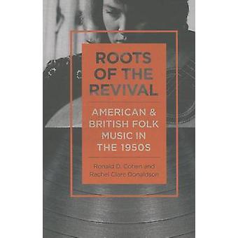 -復活の根によって 1950 年代にアメリカおよびイギリスの民俗音楽