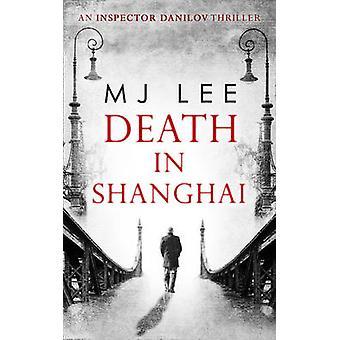 الموت في شانغهاي من م. ج. لي--كتاب 9780263927733
