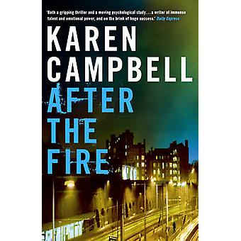 After the Fire by Karen Campbell - 9780340935620 Book