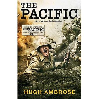 The Pacific (The Official HBO/Sky TV Tie-in) (Media tie-in) by Hugh A