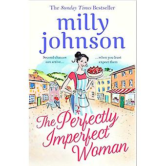 The Perfectly Imperfect Woman by Milly Johnson - 9781471163982 Book