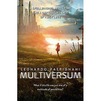 Multiversum (nouvelle édition) par Leonardo Patrignani - Antony Shugaar - 9