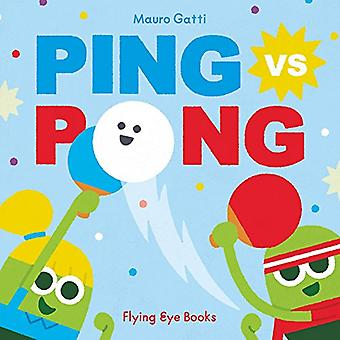 Ping vs Pong by Mauro Gatti - 9781911171386 Book
