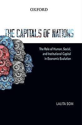 The Capitals of Nations - The Role of Huhomme - Social - and Institution