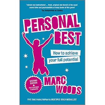 Personal Best - How to Achieve Your Full Potential (2nd Revised editio