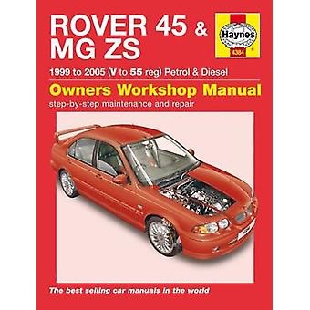 Rover 45 and MG ZS Petrol and Diesel Service and Repair Manual - 99-05