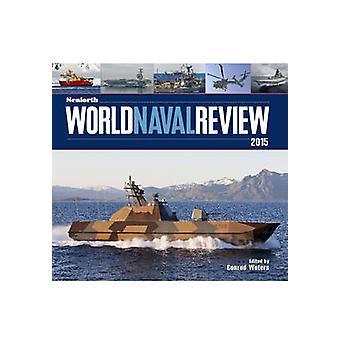 Seaforth verden Naval Review - 2015 af Conrad farvande - 9781848322202 Bo